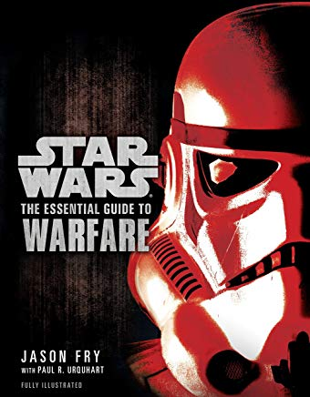 The Essential Guide to Warfare (Star Wars) (Star Wars: Essential Guides) Cover