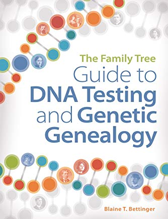 The Family Tree Guide to DNA Testing and Genetic Genealogy Cover