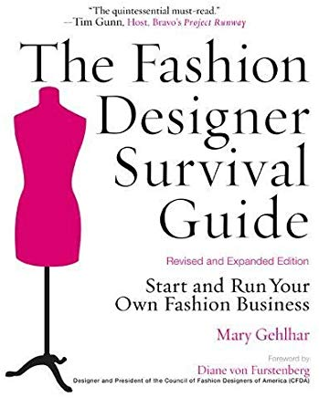 The Fashion Designer Survival Guide, Revised and Expanded Edition: Start and Run Your Own Fashion Business Cover