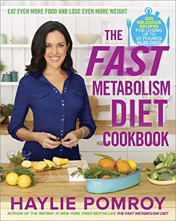 The Fast Metabolism Diet Cookbook: Eat Even More Food and Lose Even More Weight Cover