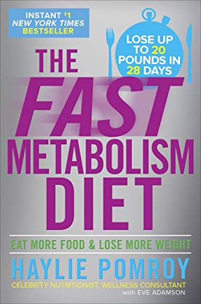 The Fast Metabolism Diet: Eat More Food and Lose More Weight Cover