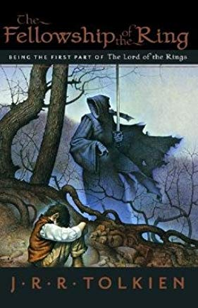 The Fellowship of the Ring: Being the First Part of the Lord of the Rings [FELLOWSHIP OF THE RING] Cover