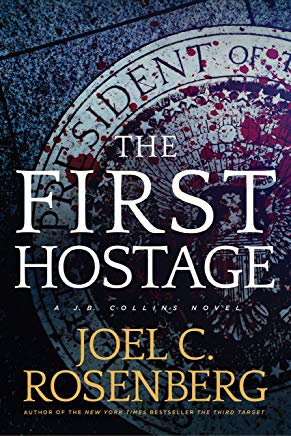 The First Hostage: A J. B. Collins Novel Cover