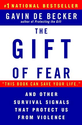 The Gift of Fear and Other Survival Signals that Protect Us From Violence Cover