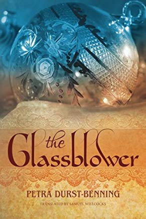 The Glassblower (The Glassblower Trilogy) Cover