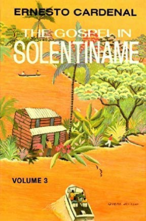 The Gospel in Solentiname, Vol. 3 by Ernesto Cardenal (1984-12-12) Cover