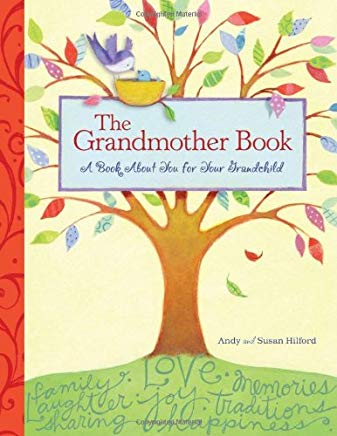 The Grandmother Book: A Book About You for Your Grandchild Cover