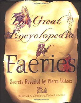 The Great Encyclopedia Of Faeries Cover