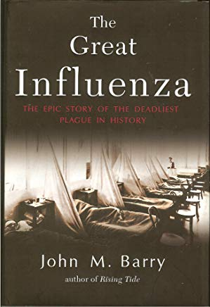 The Great Influenza: The Epic Story of the Deadliest Plague in History Cover