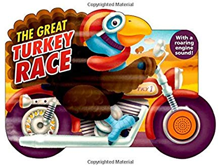 The Great Turkey Race: with a Roaring Engine Sound (Shaped Board Books) Cover