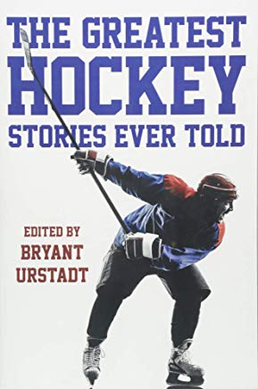 The Greatest Hockey Stories Ever Told Cover