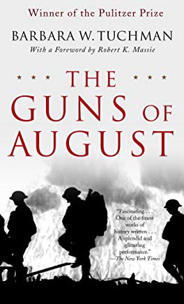The Guns of August: The Pulitzer Prize-Winning Classic About the Outbreak of World War I Cover