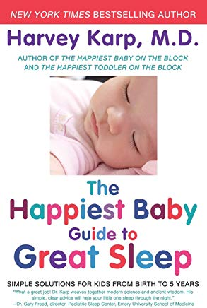 The Happiest Baby Guide to Great Sleep: Simple Solutions for Kids from Birth to 5 Years Cover
