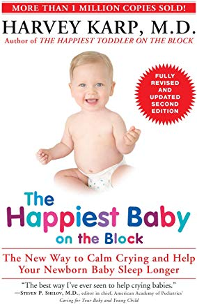 The Happiest Baby on the Block; Fully Revised and Updated Second Edition: The New Way to Calm Crying and Help Your Newborn Baby Sleep Longer Cover