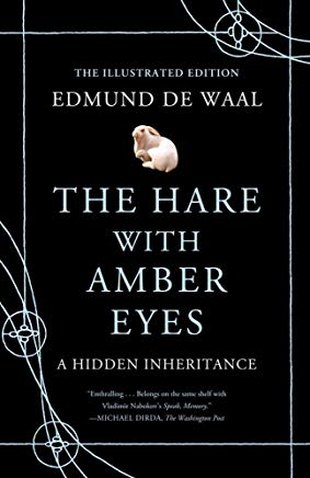 The Hare with Amber Eyes (Illustrated Edition): A Hidden Inheritance Cover