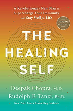 The Healing Self: A Revolutionary New Plan to Supercharge Your Immunity and Stay Well for Life Cover