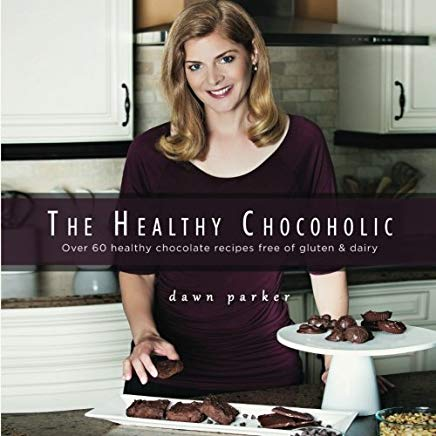 The Healthy Chocoholic: Over 60 healthy chocolate recipes free of gluten & dairy Cover