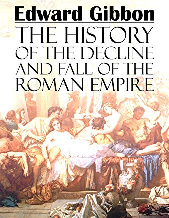The History of the Decline and Fall of the Roman Empire: (Annotated) Cover
