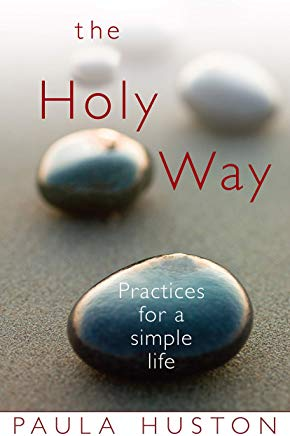 The Holy Way: Practices for a Simple Life Cover