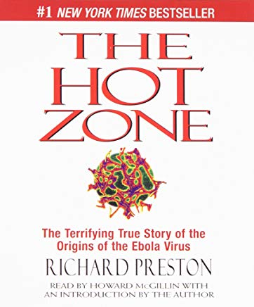 The Hot Zone: The Terrifying True Story of the Origins of the Ebola Virus Cover