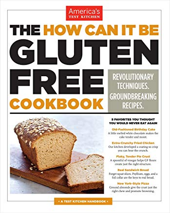 The How Can It Be Gluten Free Cookbook: Revolutionary Techniques. Groundbreaking Recipes. Cover