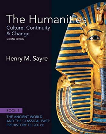 The Humanities + New Myartslab With Pearson Etext: Culture, Continuity and Change, Book 1: Prehistory to 200 Ce Cover