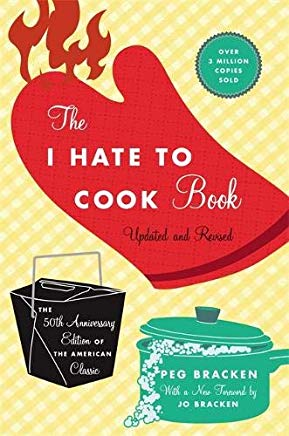 The I Hate to Cook Book: 50th Anniversary Edition Cover