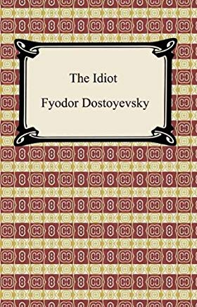 The Idiot [with Biographical Introduction] Cover