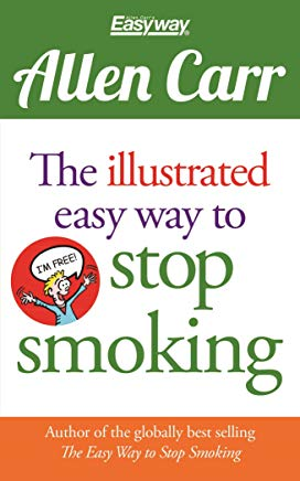The Illustrated Easy Way to Stop Smoking (Allen Carr's Easyway) Cover