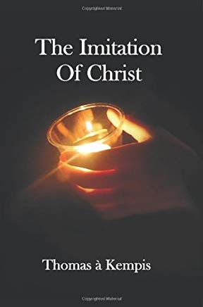 The Imitation of Christ - With Indexes of Biblical References, People Names and Subject Matter Cover