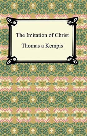 The Imitation of Christ [with Biographical Introduction] Cover