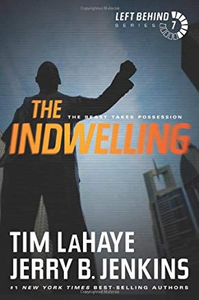 The Indwelling: The Beast Takes Possession (Left Behind) Cover
