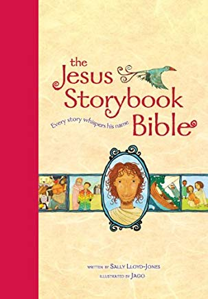 The Jesus Storybook Bible, Read-Aloud Edition: Every Story Whispers His Name Cover