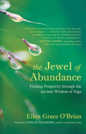 The Jewel of Abundance: Finding Prosperity through the Ancient Wisdom of Yoga Cover