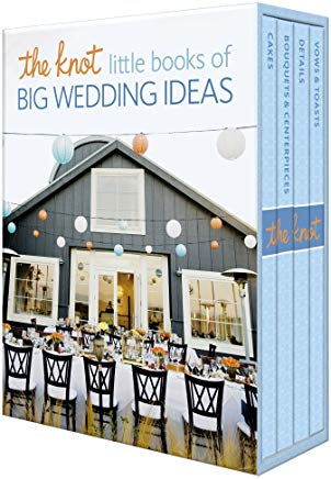 The Knot Little Books of Big Wedding Ideas: Cakes; Bouquets & Centerpieces; Vows & Toasts; and Details Cover