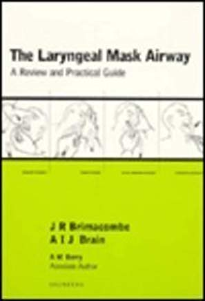 The Laryngeal Mask Airway: A Review and Practical Guide Cover