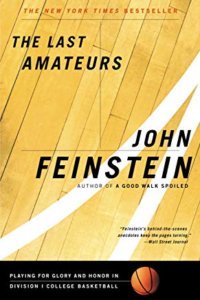 The Last Amateurs: Playing for Glory and Honor in Division I College Basketball Cover
