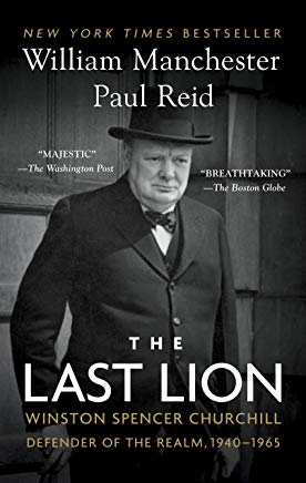 The Last Lion: Winston Spencer Churchill: Defender of the Realm, 1940-1965 Cover