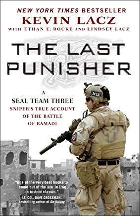 The Last Punisher: A SEAL Team THREE Sniper's True Account of the Battle of Ramadi Cover