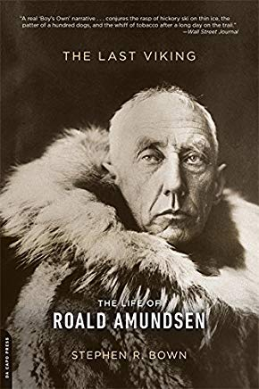 The Last Viking: The Life of Roald Amundsen (A Merloyd Lawrence Book) Cover