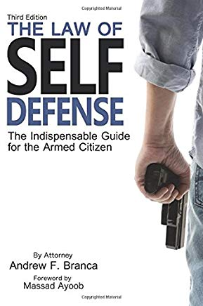 The Law of Self Defense: The Indispensable Guide to the Armed Citizen Cover