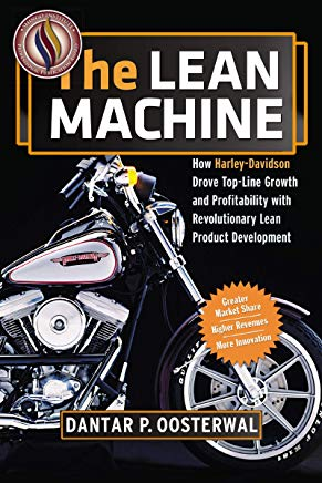 The Lean Machine: How Harley-Davidson Drove Top-Line Growth and Profitability with Revolutionary Lean Product Development Cover