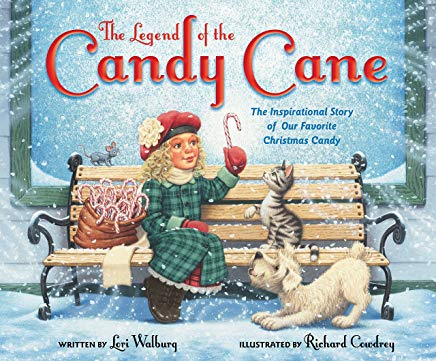 The Legend of the Candy Cane, Newly Illustrated Edition: The Inspirational Story of Our Favorite Christmas Candy Cover