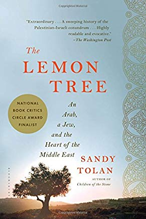 The Lemon Tree: An Arab, a Jew, and the Heart of the Middle East Cover
