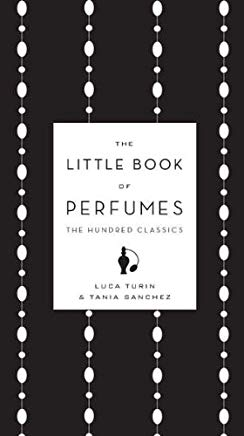 The Little Book of Perfumes: The Hundred Classics Cover