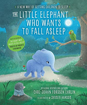 The Little Elephant Who Wants to Fall Asleep: A New Way of Getting Children to Sleep Cover
