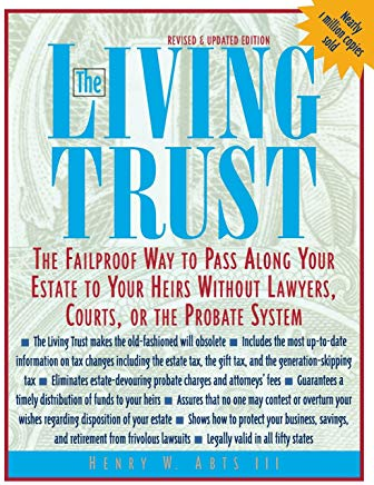 The Living Trust : The Failproof Way to Pass Along Your Estate to Your Heirs Cover