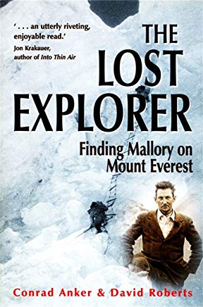The Lost Explorer: Finding Mallory on Mount Everest Cover