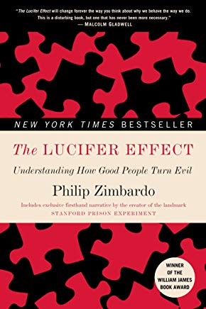The Lucifer Effect: Understanding How Good People Turn Evil Cover
