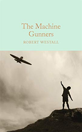 The Machine Gunners (Macmillan Collector's Library) Cover